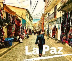 La Paz: Guías de viaje y consejos útiles para viajar por tu cuenta