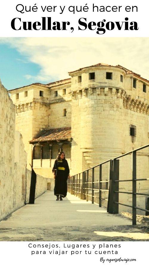 Qué ver en Cuéllar. Recomendaciones para visitar esta villa medieval