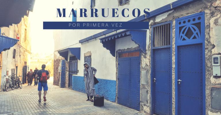Viajar a Marruecos por primera vez