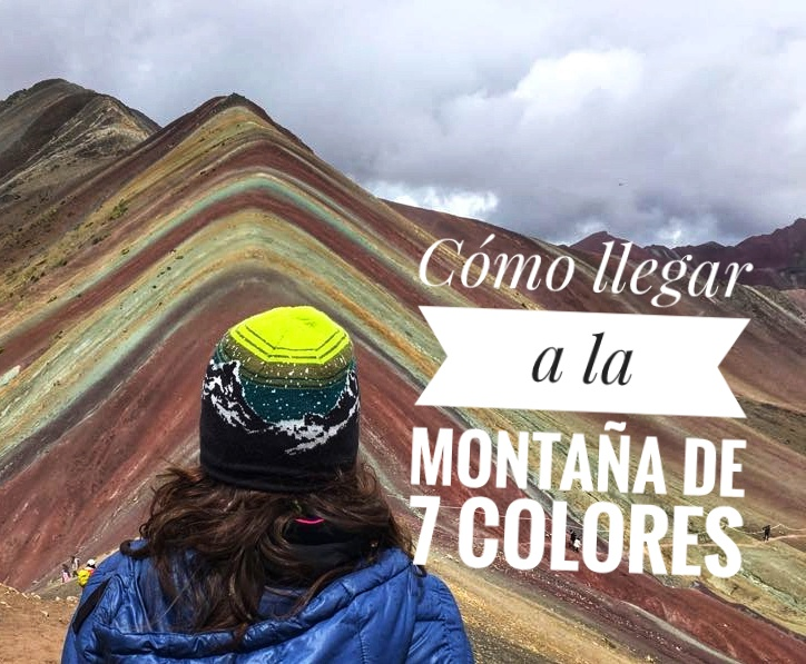 3ba8831edb Cómo llegar a la Montaña de 7 Colores en Perú- Organizotuviaje