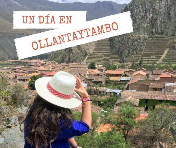 Un día en Ollantaytambo