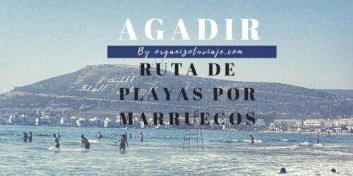 Agadir. Ruta de playas por Marruecos