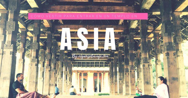 Cómo vestir en un templo en Asia