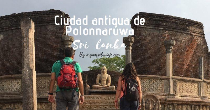 Ciudad Antigua de Polonnaruwa en Sri Lanka