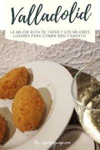 Ruta de tapas y los mejores lugares para comer bien y barato en Valladolid