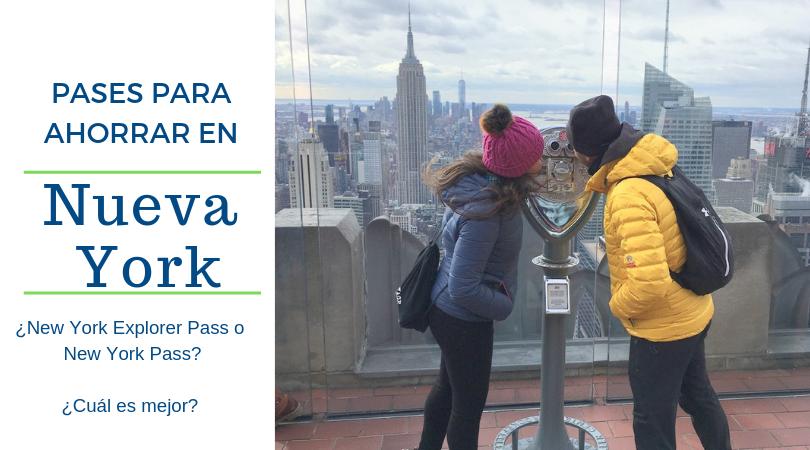 Pases para ahorrar en Nueva York . ¿Cual elegir?