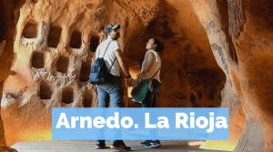 Que ver y hacer en La Rioja cerca de Arnedo by organizotuviaje.com