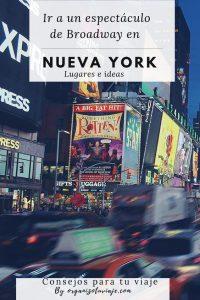Ir a un espectáculo de Broadway en Nueva York
