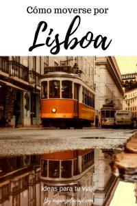 Cómo moverse por Lisboa