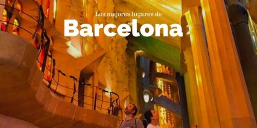 Los mejores lugares que ver en Barcelona