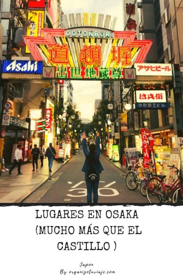 Qué ver y hacer en Osaka, Japon