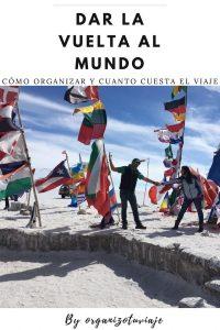 Cómo organizar y cuanto cuesta dar la vuelta al mundo by organizotuviaje.com