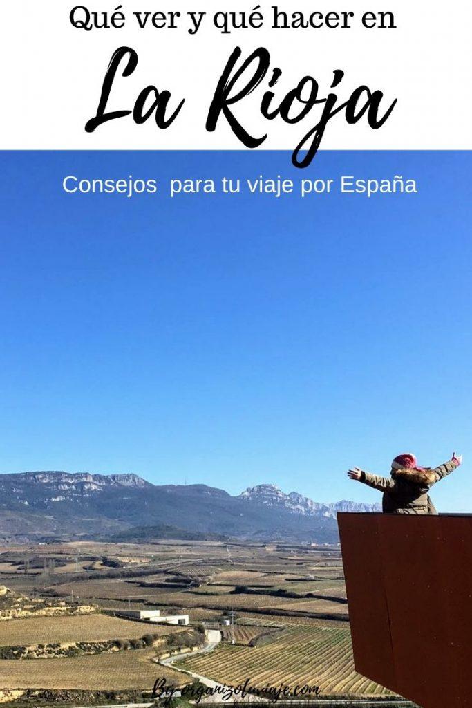 Ruta por La Rioja. Rutas en Rioja Alta y Baja para una escapada