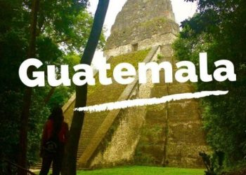 Guatemala: Guías y consejos para viajar por tu cuenta