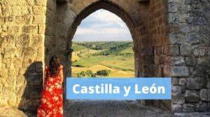Qué ver en Castilla y León by organizotuviaje.com