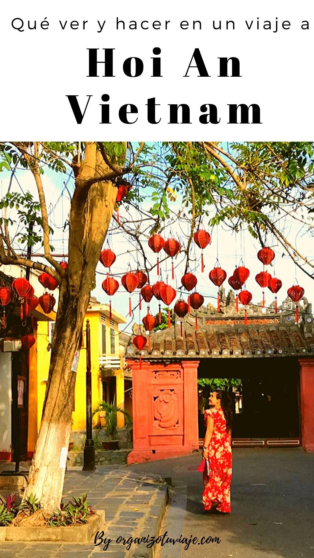 que ver y que hacer en Hoi An, Vietnam