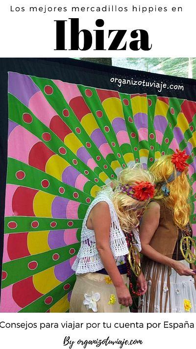 Los mejores mercadillos hippies de Ibiza by organizotuviaje.com
