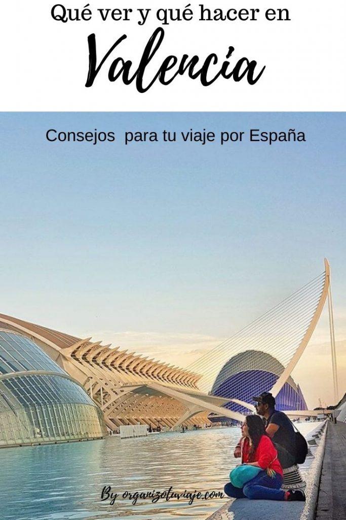 qué ver y hacer en Valencia en dos días