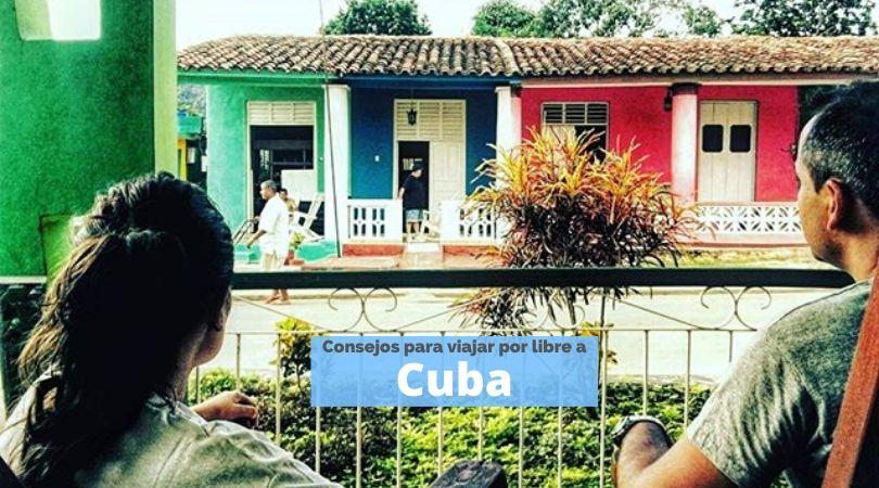 Consejos para viajar a Cuba por tu cuenta