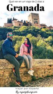 Granada en 2 días. Viajar a España