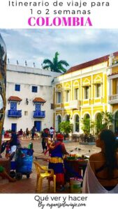 Ruta por Colombia: Itinerario de viaje para 1 o 2 semanas con plan día a día by organizotuviaje.com