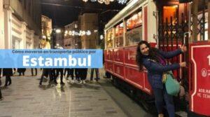 Cómo moverte en transporte público por Estambul, Turquía