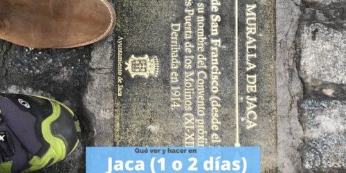 Qué ver en Jaca en 1 o 2 días