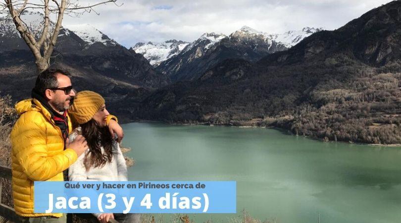 3 o 4 días en Jaca y alrededores: Rutas y planes diarios by organizotuviaje.com