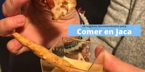 Comer bien en Jaca: Los mejores lugares