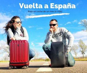 Vuelta a España en coche. Ruta de un mes by organizotuviaje.com