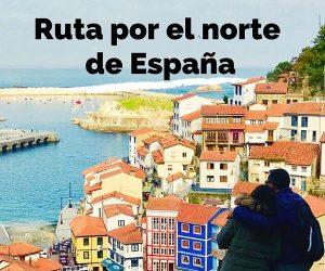 RUTA NORTE DE ESPAÑA