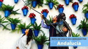 Ruta por Andalucía, el sur de España
