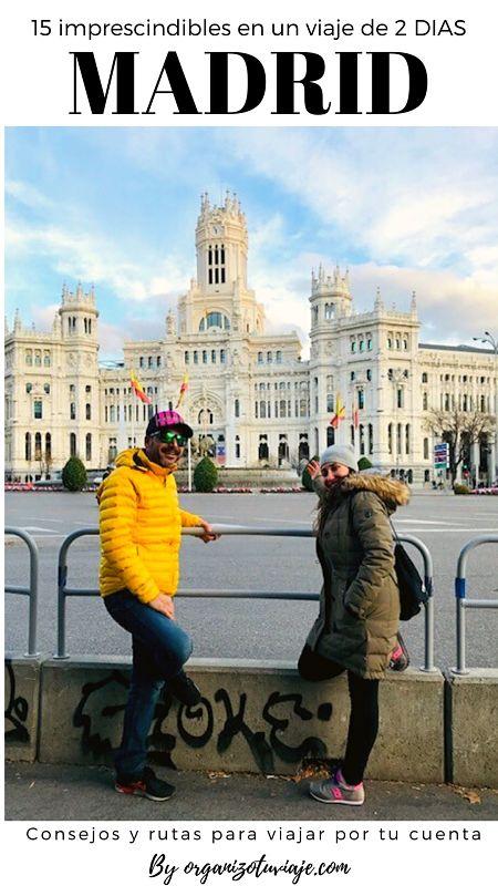 Qué ver y hacer en Madrid en dos días. España by organizotuviaje.com