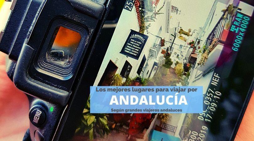 Los mejores lugares para viajar por Andalucía según andaluces