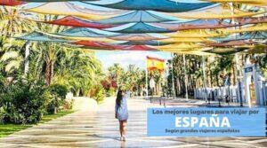 Los mejores lugares para viajar por España by organizotuviaje.com