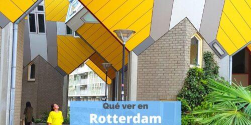 Qué ver en Rotterdam, Holanda