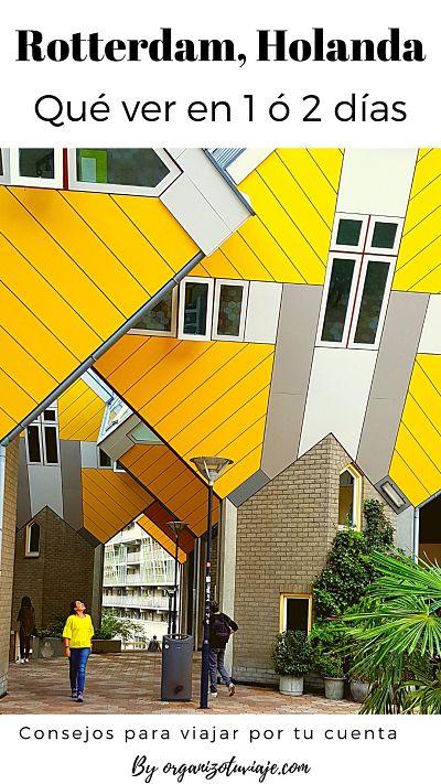 que ver en Rotterdam, Holanda