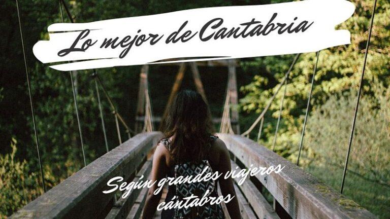 Los lugares más bonitos de Cantabria