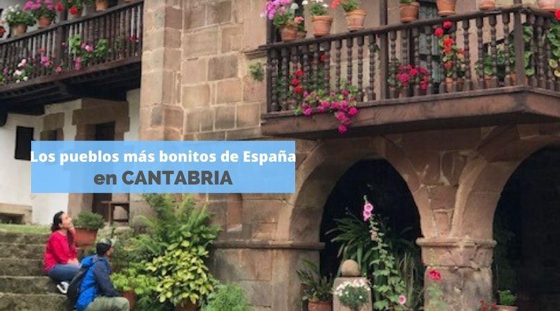 LOS PUEBLOS MÁS BONITOS DE ESPAÑA EN CANTABRIA