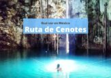 Ruta por los mejores cenotes de México