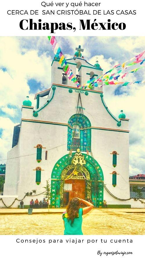 México. Qué hacer y qué ver cerca de San Cristóbal de las Casas, Chiapas.
