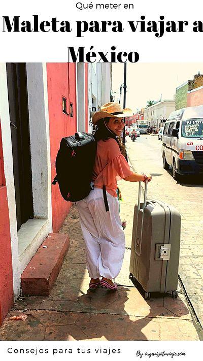 Qué meter en la maleta para viajar a México