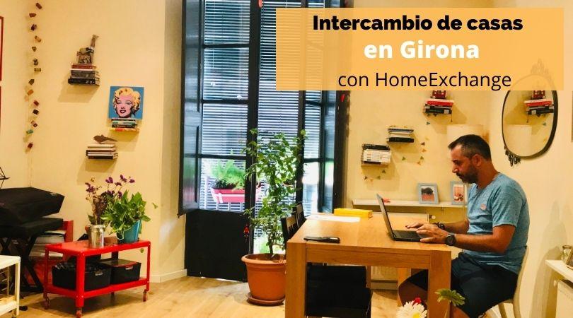 Intercambio de casas en Girona, Cataluña, con HomeExchange.