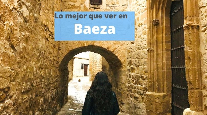 Qué ver y hacer en Baeza. Imprescindibles en Jaén, Andalucía