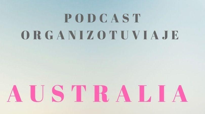 podcast de viajes a Australia