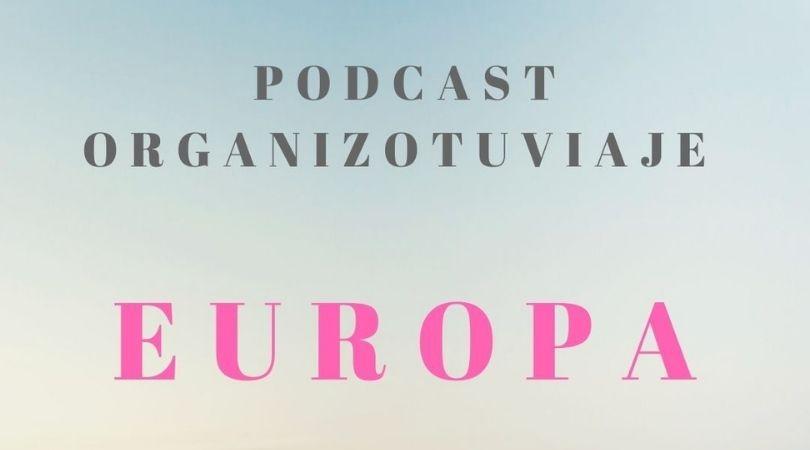Podcast de viajes Europa