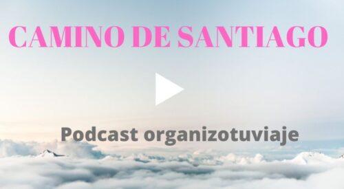 Podcast de viajes Camino de Santiago