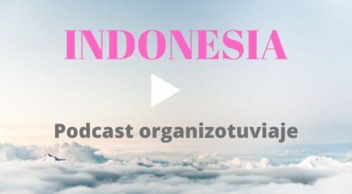 Podcast de viajes en Español, a Indonesia