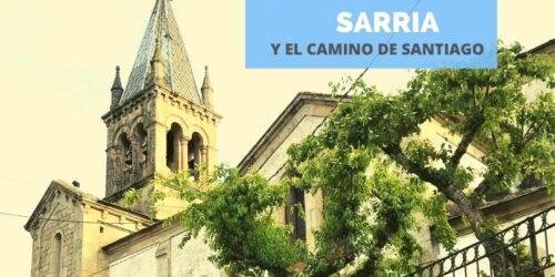 Qué ver en Sarria un día