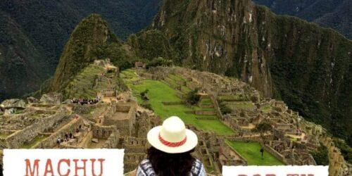 Cómo ir a Machu Picchu por libre